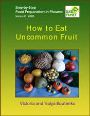 Uncommon Fruit